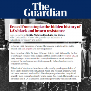 Set the Night on Fire: L.A. in the Sixties Excerpt in The Guardian