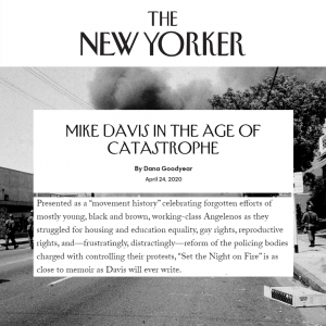 The New Yorker Profiled Mike Davis.
