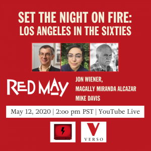 Red May Virtual Discussion with Jon Wiener and Mike Davis.