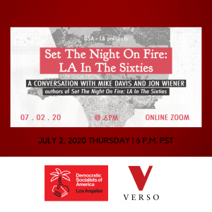 7/2/2020 — Set the Night on Fire: LA in the Sixties: Lost Angles Night School Kickoff Event