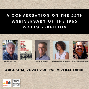08/14/2020 — A Conversation on the 55th Anniversary of the 1965 Watts Rebellion