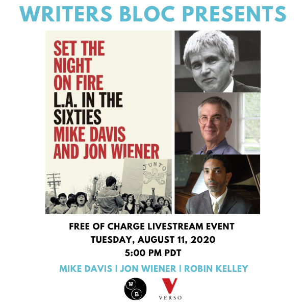 Writers Bloc Presents Mike Davis, Jon Wiener & Robin Kelley