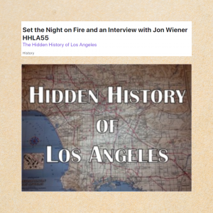 Hidden History of Los Angeles with Jon Wiener