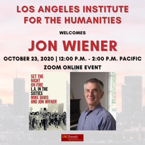 10/23/2020 — L.A. in the Sixties: L.A. Institute for the Humanities Talk