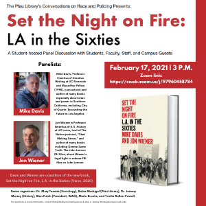 02/17/2021 — Cal State San Bernardino Presents:  Set the Night on Fire: LA in the Sixties