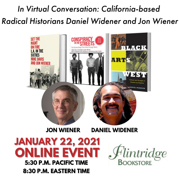 In Virtual Conversation: Jon Wiener and Danny Widener